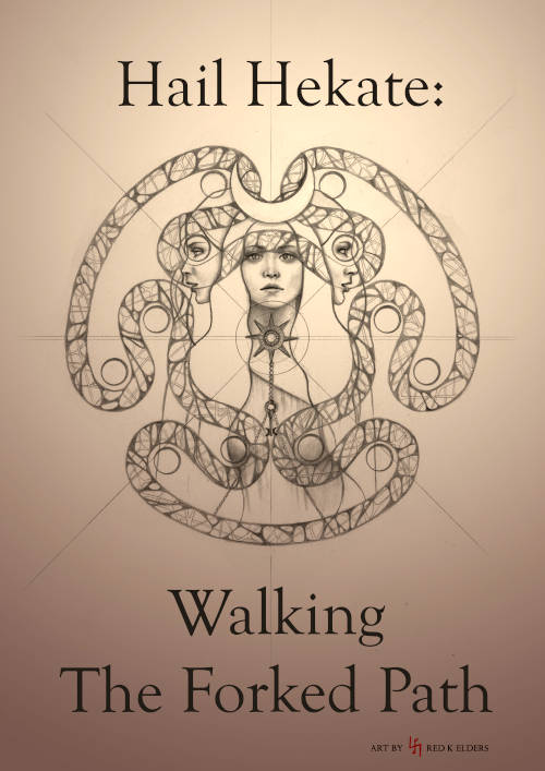 Hail Hekate: Walking The Forked Path