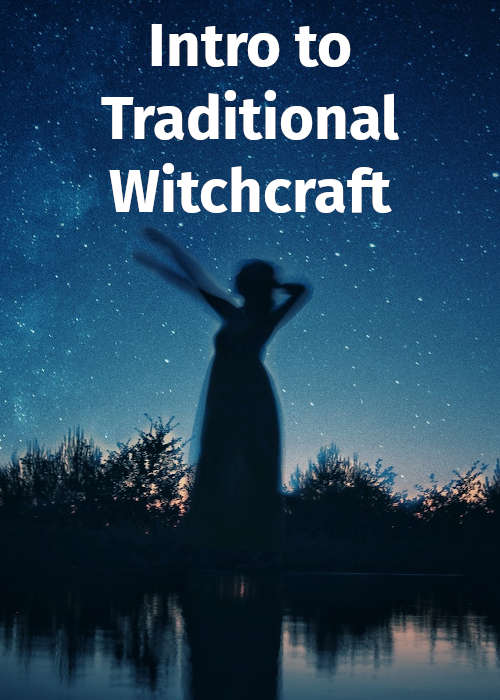 Intro to Traditional Witchcraft