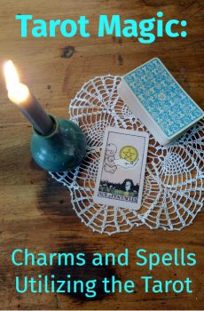 Charms and Spells Utilizing the Tarot